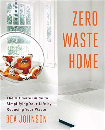 Libro Zero Waste Home: The Ultimate Guide To Simplifying You