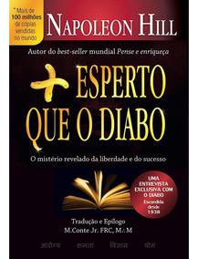 Livro Mais Esperto Que O Diabo - Napoleon Hill