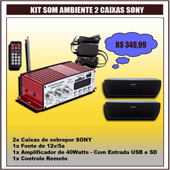 Kit Som Ambiente 2 Caixas Sony