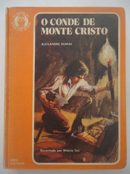 O Conde De Monte Cristo - Alexandre Dumas - Clássicos