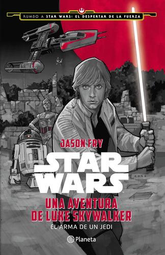 Imagen 1 de 1 de Star Wars. Una Aventura De Luke Skywalker Disney Planeta