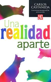 Una Realidad Aparte - Carlos Castaneda - Chamanismo - Libro