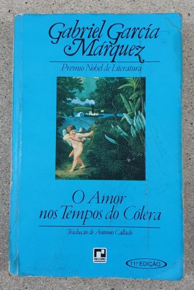 Livro: O Amor Nos Tempos Do Cólera - Gacía Márquez