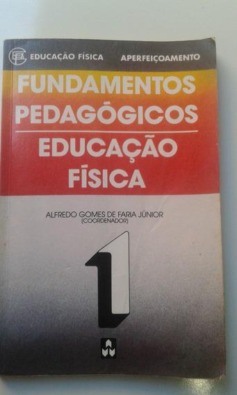 Livro Fundamentos Pedagógicos - Educação Física 1 - Alfredo