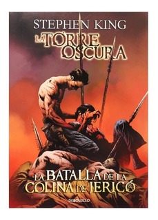 La Torre Oscura Batalla Colina - Debolsillo - Stephen King