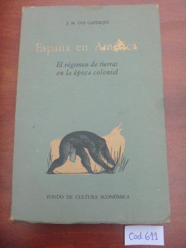 Imagen 1 de 2 de J. M. Ots Capdequi / España En América