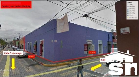 Casa Comercial En Zona Centro Cholula Sc-1832