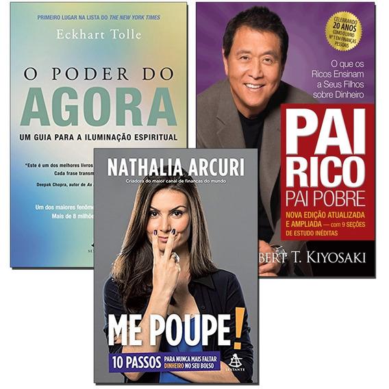 Kit Livros Pai Rico Pai Pobre + O Poder Do Agora + Me Poupe