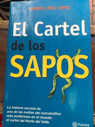 Imagen 1 de 3 de Libro El Cartel De Los Sapos