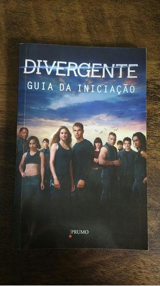 Livro Divergente-guia Da Iniciação. Ilustrado.