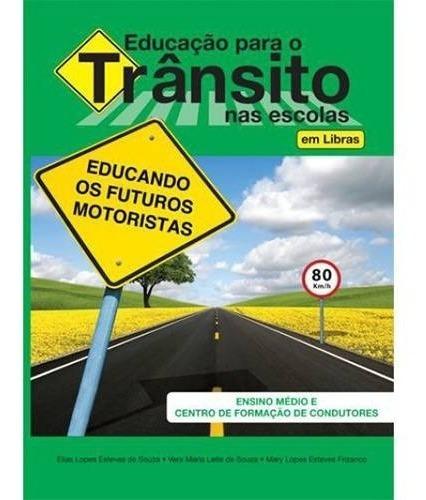 Educação Para O Trânsito Nas Escolas Em Libras