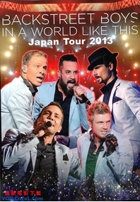 Backstreet Boys - In A World Like This Japan Tour 2013 2dvds