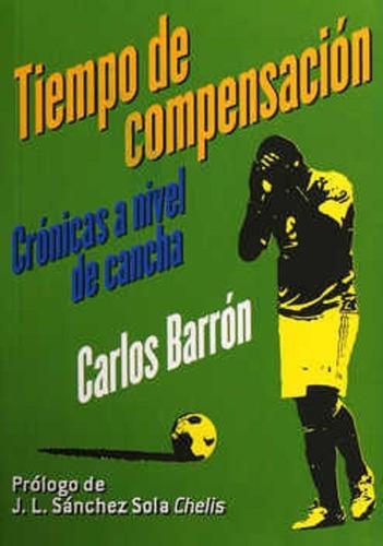 Tiempos De Compensacion Cronicas A Nivel De Cancha
