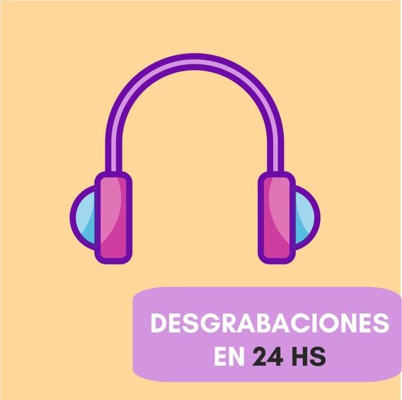 Desgrabaciones Transcripciones De Audio A Texto - Desgrabar