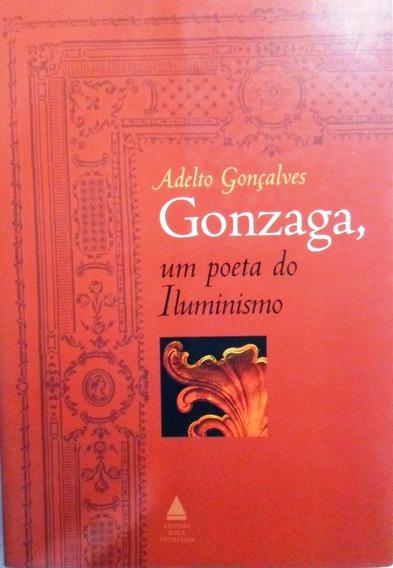 Livro Gonzaga Um Poeta Do Iluminismo Adelto Gonçalves Barato