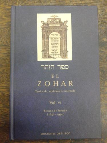 Imagen 1 de 5 de El Zohar * Volumen 6 * Seccion De Bereshit 165b - 193a *