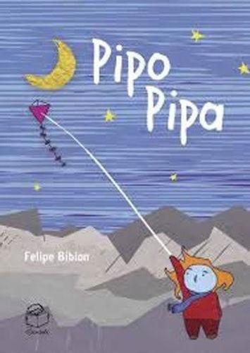 Imagem 1 de 1 de Livro Pipo Pipa Felipe Bibian