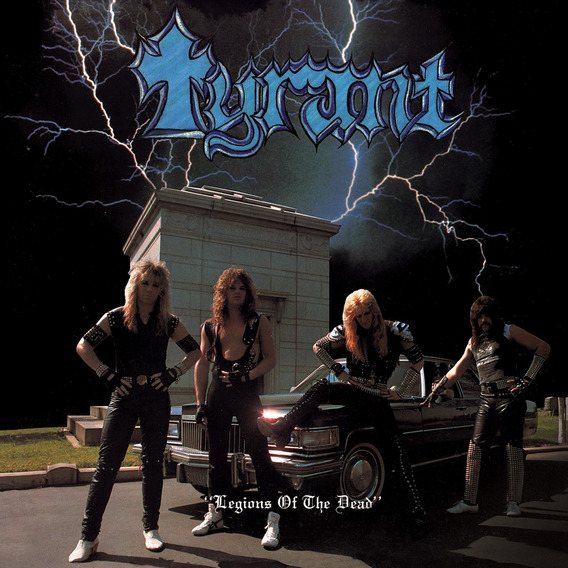 Tyrant - Legions Of The Dead - Lp - Vinil Azul - Importado!