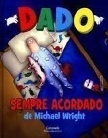 Livro Dado Sempre Acordado Michael Wright