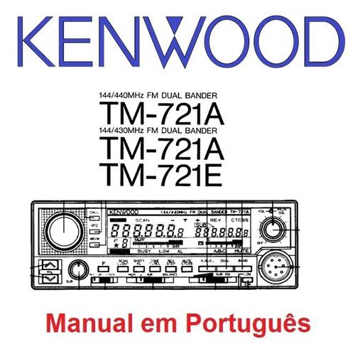 Imagem 1 de 2 de Manual Em Português Do Transceptor Kenwood Tm-721