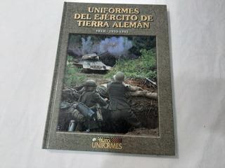 Libro Sobre Uniformes Alemanes Wwii