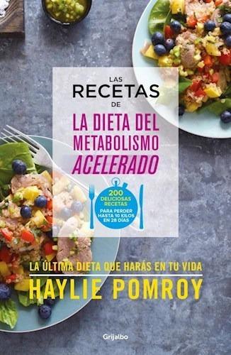 Recetas De La Dieta Del Metabolismo Acelerado - H. Pomroy