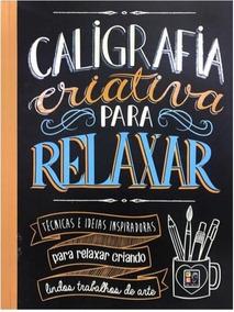 Livro Caligrafia Criativa Para Relaxar