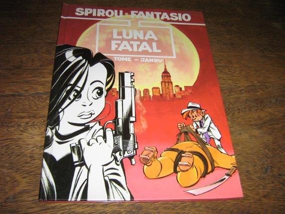 Spirou E Fantasio Nº 1 Luna Fatal Capa Dura Editora Manole