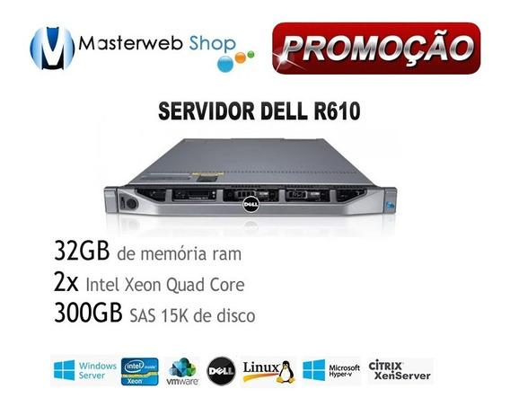 Servidor Dell R610 - 2x Quad -32gb - 300gb De Hd Sas