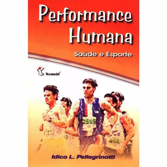 Livro Performance Humana - Saúde E Esporte + Brinde.