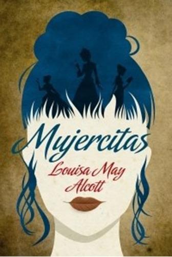 Libro Mujercitas De Louisa May Alcott Mercado Libre