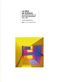 Idea De Espacio En Arquitectura, Maderuelo Raso, Ed. Akal