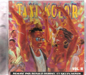 Cd Ronald Rubinel Y Gilles Voyer Taxi Kolor Vl.2 France Zouk