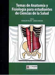 Temas De Anatomía Y Fisiología Para Estudiantes De Cs De La