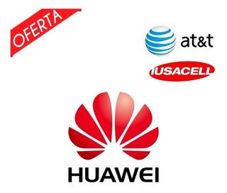 Huawei Liberación Basico Atyt,iusacell,nextel,unefon Basico