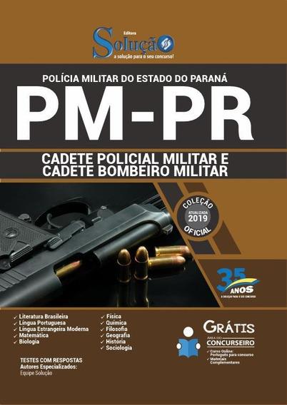 Apostila Pm-pr 2019 - Cadete Policial E Bombeiro Militar