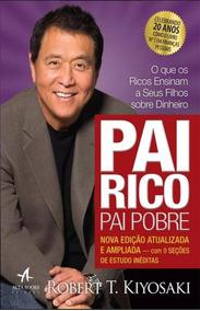 Pai Rico Pai Pobre - Alta Books - Robert T. Kiyosaki