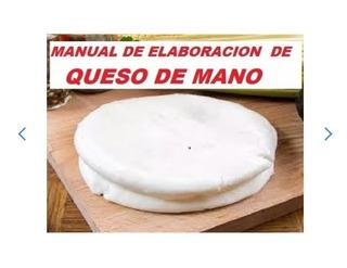 Manual De Elaboracion De Queso De Mano Venezolano En Casa