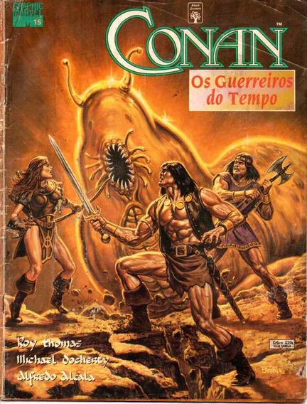 Revista Conan Nº 15 - Os Guerreiros Do Tempo