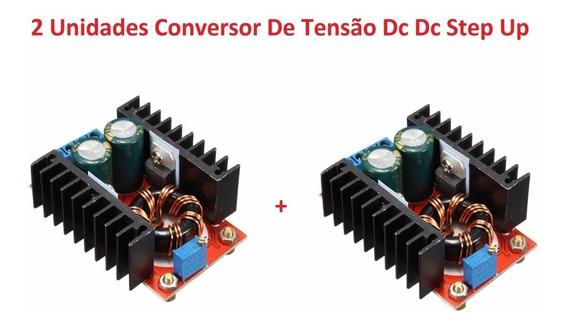 2 Unidades Conversor Step-up Regulador Tensão 150w,12v A 35v