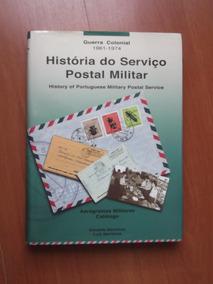 História Do Serviço Postal Militar Português Guerra Colonial