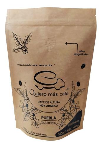 Café De Grano - Puebla (xicotepec) / Quiero Más Café (400g).