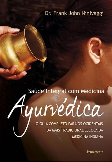 Saude Integral Com Medicina Ayurvedica