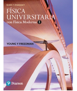 Física Universitaria - Vol. 1 - 14/ed - Sears