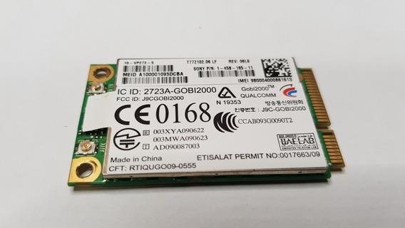 Placa Wwan J9c-gobi2000 Mini Pci Sony Vaio Vpcx115kx (ml46)