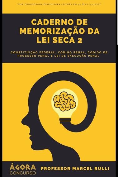 Caderno De Memorização Da Lei Seca - 2(somente O Caderno 2)