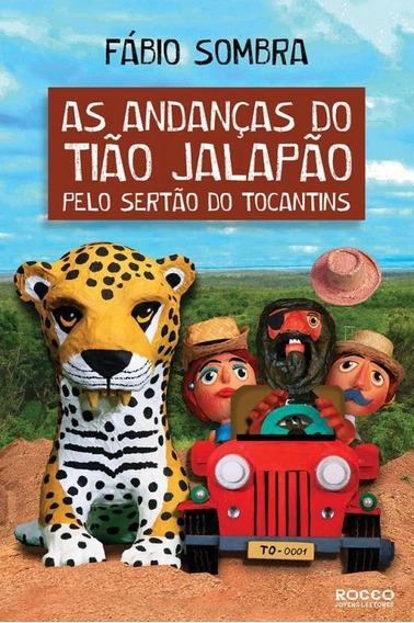 Andancas Do Tiao Jalapao Pelo Sertao Do Tocantins, As - Rocc