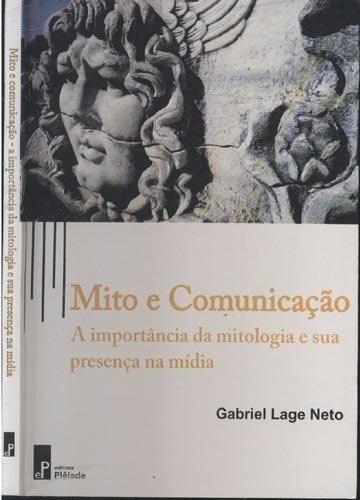 Mito E Comunicação (pacote Com 3 Livros)