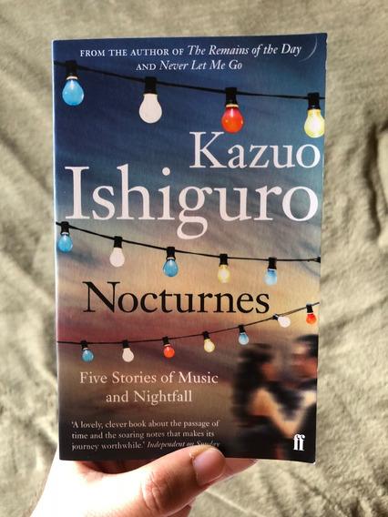 Livro Kazuo Ishiguro Nobel Literatura 2017 Nocturnes