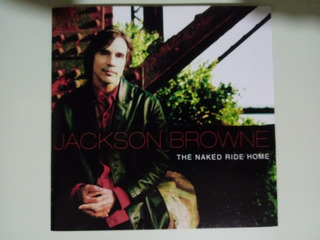 Cd Jackson Browne - The Naked Ride Home